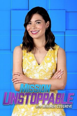 "Miranda Cosgrove is back on the big screen with her new TV show ""Mission Unstoppable."""